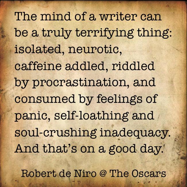 writer quote, de niro, modern cave dweller